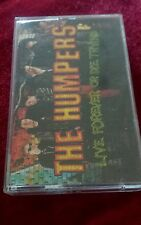 The Humpers - Live Forever Or Die Trying (Rare Cassette Album) Tape, Mint