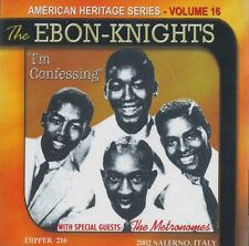 The Ebon-Knights & The Metronomes 'I'm Confessing' CD NEW