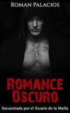Novela Romántica y Erótica en Español Romance Oscuro: Romance Oscuro :...