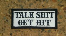 TALK SH*T - GET HIT Patch