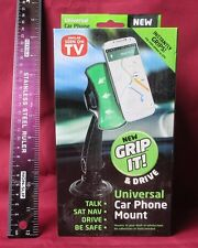 Universal Car Phone Mount-GRIP IT E DRIVE-AS Seen on TV