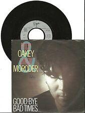 "Philip Oakey & Giorgio Moroder, goodbye Bad Times, G/VG  7"" Single 999-770"