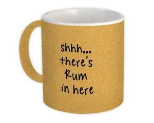 Gift Mug : Shhh There is Rum in Here Quote Drink Bar Funny Irreverent