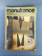 Ancien catalogue Manufrance St Etienne années 80 ? collection old french book