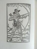 1634 THE ART OF ARCHERIE BY GERVASE MARKHAM -  WEAPONRY ARCHERY facsimile 1968