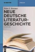 Neue deutsche Literaturgeschichte von Peter J. Brenner (2011, Taschenbuch)