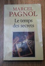 MARCEL PAGNOL le temps des secrets edition de fallois fortunio 1992