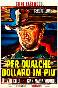 For a Few Dollars More Pea 1965 Italian Movie Poster