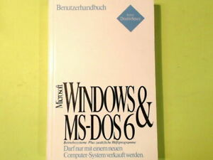 WINDOWS & MS DOS 6 BENUTZERHANDBUCH MICROSOFT CORPORATION