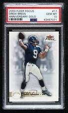 2003 Fleer Focus Anniversary Gold 25/50 Drew Brees #17 PSA 10 Gem Mint