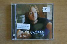 Keith Urban – Be Here    ( Box C715)