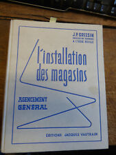 L'installation des magasins agencement général / J.P. Gressin / 1953