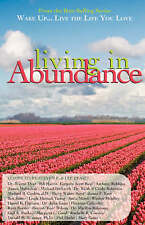 NEW Wake Up...Live the Life You Love: Living in Abundance by Lee Beard