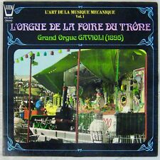 L'Orgue de la Foire du Trone 33 tours Grand orgue Cavioli (1895)