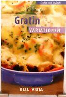 GRATIN Variationen + Kochbuch + Ratgeber mit leckeren Rezepten Überbacken (51-3)