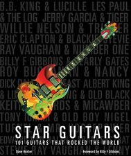 Star Guitars 101 Guitars That Rocked the World Book New 000139165
