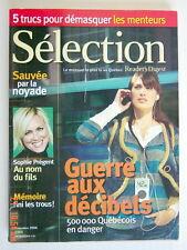 SÉLECTION DU READER'S DIGEST DE NOVEMBRE 2006, EN COUVERTURE GUERRE AUX DÉCIBELS