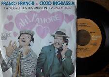 "Franco Franchi E Ciccio Ingrassia – Ah! L'Amore - 45 giri 7"" RCA – BB 6559 TV"