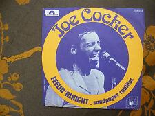 "SP JOE COCKER   ""Feelin' Alright""   Polydor 2016 003 "