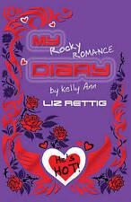 NEW My Rocky Romance Diary: By Kelly Ann (Kelly Ann's Diary) by Liz Rettig