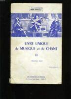 Livre unique de musique et de chant. tome 2.