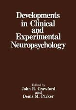 Developments in Clinical and Experimental Neuropsychology