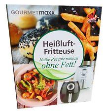 Gourmetmaxx Heissluft Fritteuse 70 Rezepte Buch Rezeptbuch Kochbuch Ohne Fett BB
