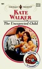 The Unexpected Child, Kate Walker, 0373119216, Book, Good