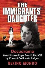 The Immigrants' Daughter: Most Bizarre             Rape Ever Pulled Off By Co...