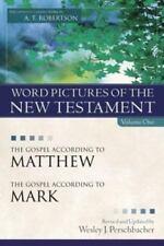 Word Pictures: The Gospel According to Matthew and the Gospel According to Mark