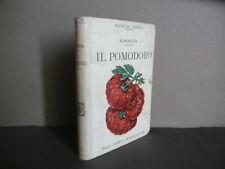 Il Pomodoro Coltivazione Industria Fabbricazione R. Rovetta Hoepli Milano 1914