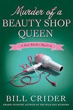 Sheriff Dan Rhodes Mysteries: Murder of a Beauty Shop Queen : A Dan Rhodes...