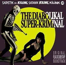 The Diabolikal Super-Kriminal Cd ost soundtrack Cinedelic SadistIk C. Sonora