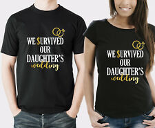 We survived our daughter's wedding parents couple t-shirts set. wedding present