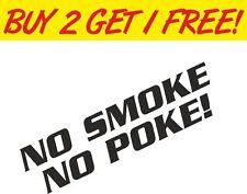 No Smoke No Poke 4x4 JDM Camper VW Funny Drift Vinyl Sticker Graphic Decal