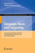 Communications in Computer and Information Science: Language, Music, and...