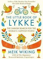 The Little Book of Lykke: The Danish Search for the World's Happiest People by W