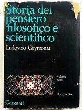 Geymonat Storia del pensiero scientifico e filosofico vol 6 Garzanti 1971 1a ed