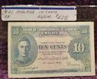 1941 MALAYA, Ten Cent Note. Cat.#8.