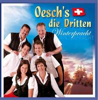 OESCH'S DIE DRITTEN - WINTERPRACHT - CD - AUS DER SCHWEIZ - NEU