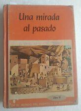 UNA MIRADA AL PASADO /Angeles Pastor / Libro Vintage 1965/ Escuela / Puerto Rico