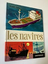 NAVIRES boats Alain Gree French Book hardcover Illustrated 1965