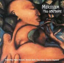 Full Catastrophe-`Meridiem Feat.Percy Howard,Vernon Reid,Trey Gunn,Charle CD NEW