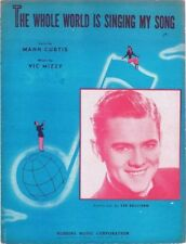 The Whole World Is Singing My Song, Lee Sullivan, 1946, vintage sheet music