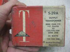 1  UTC triad S39A  audio output  NOS for western electric 300B or RCA 2A3 PP