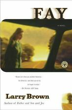 Fay by Larry Brown (2001, Paperback) A14