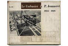 1947 Max Bill LE CORBUSIER + PIERRE JEANNERET OEUVRE COMPLETE 1934 -1938 Hc-Dj