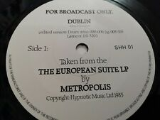 METROPOLIS * THE EUROPEAN SUITE EXCERPT ( DUBLIN ) * RARE 1985 PROMO EXCELLENT