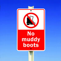 No Muddy Boots Allowed Clean Home Aluminum Metal 8x12 Sign