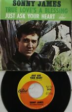 Country Picture Sleeve 45 Sonny James - Just Ask Your Heart / True Love'S A Bles